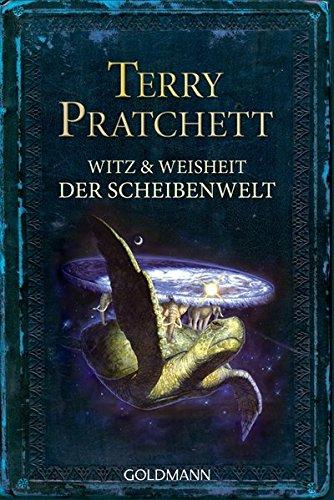 Witz und Weisheit der Scheibenwelt Pratchett, Terry und Jung, Gerald - Terry Pratchett