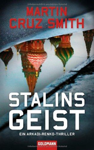 9783442471461: Stalins Geist: Ein Arkadi-Renko-Thriller