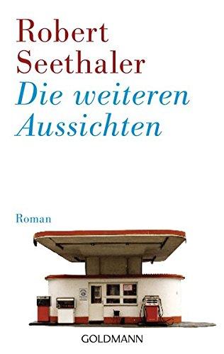 9783442471720: Die Weiteren Aussichten (German Edition)