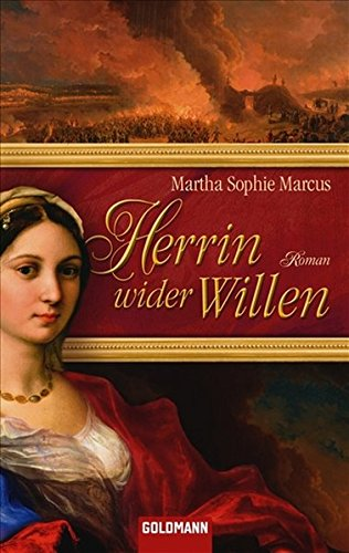 9783442471843: Herrin wider Willen