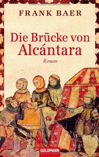 9783442473182: Die Brücke von Alcántara: Roman