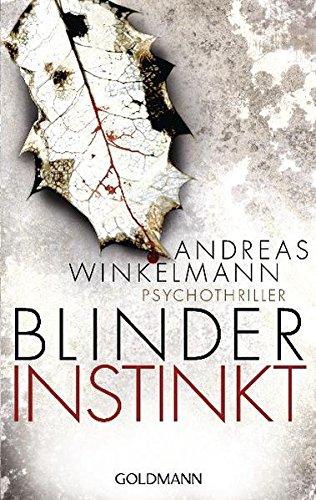 9783442473380: Blinder Instinkt: Psychothriller