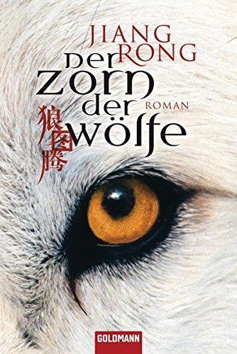 9783442473953: Der Zorn der Wölfe