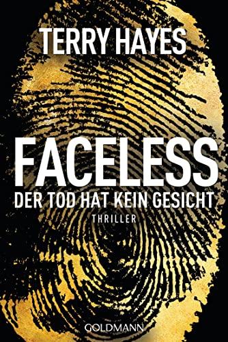 9783442474332: Faceless: Der Tod hat kein Gesicht
