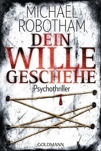 Dein Wille geschehe (3442474582) by Michael Robotham