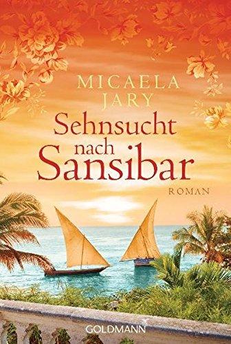 Sehnsucht nach Sansibar: Micaela Jary