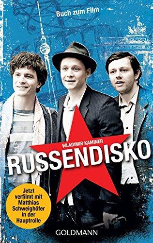 Russendisko : Roman ; [Buch zum Film].: Kaminer, Wladimir: