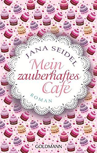 9783442478163: Mein zauberhaftes Café