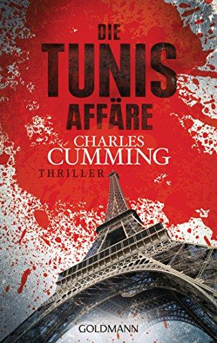 9783442478309: Die Tunis Affäre: Ein Fall für Tom Kell 1 - Thriller