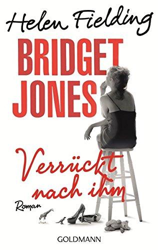 9783442480135: Bridget Jones - Verrückt nach ihm