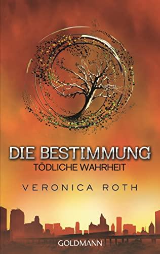 9783442480623: Die Bestimmung - Todliche Wahrheit (German Edition)