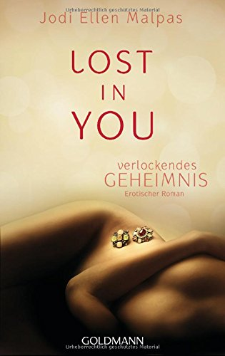 9783442481729: Lost in you. Verlockendes Geheimnis: Erotischer Roman
