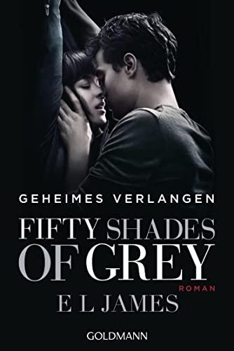 9783442482450: Fifty Shades of Grey - Geheimes Verlangen