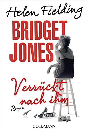 9783442482672: Bridget Jones - Verrückt nach ihm