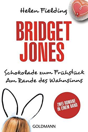9783442482900: Bridget Jones - Schokolade zum Frühstück/Am Rande des Wahnsinns: Zwei Romane in einem Band