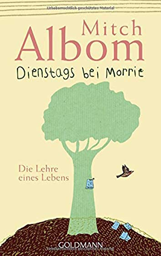 9783442487226: Dienstags bei Morrie: Die Lehre eines Lebens