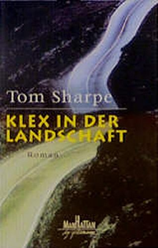 Klex in der Landschaft.: Tom Sharpe