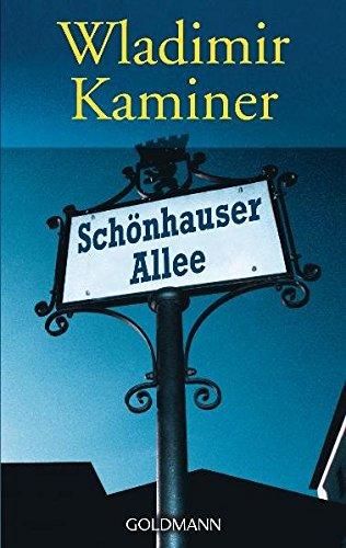 Schönhauser Allee. (German Edition): Kaminer, Wladimir