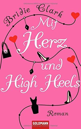 9783442542888: Mit Herz und High Heels