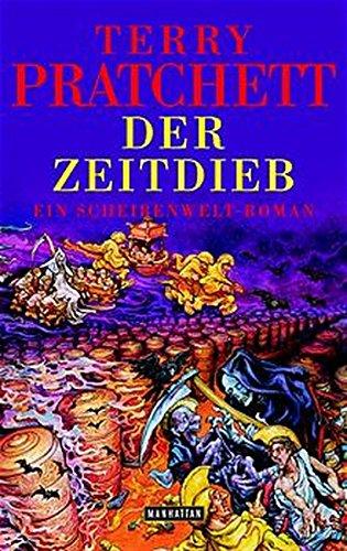 9783442545285: Der Zeitdieb. Ein Scheibenwelt- Roman.