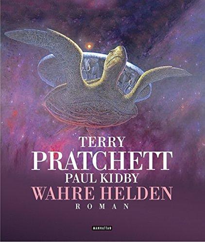 Wahre Helden. Ein Scheibenwelt- Roman. (3442545315) by Pratchett, Terry; Kidby, Paul