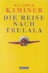 9783442545421: Die Reise nach Trulala