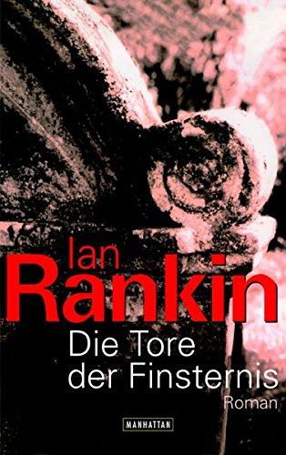 Die Tore der Finsternis. Roman - signiert: Rankin, Ian