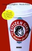 9783442545735: Citizen Girl - Ein Maedchen f