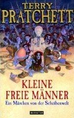 Kleine freie Männer. Ein Märchen von der Scheibenwelt. Deutsch von Andreas Brandhorst. - Pratchett, Terry