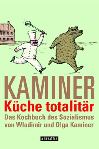 Küche totalitär: Wladimir-kaminer