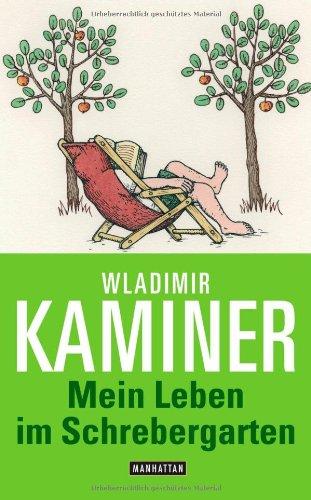 9783442546183: Mein Leben im Schrebergarten