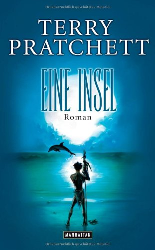Eine Insel. Roman - Pratchett, Terry