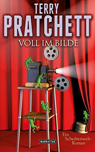Voll im Bilde: Ein Scheibenwelt-Roman - Terry Pratchett