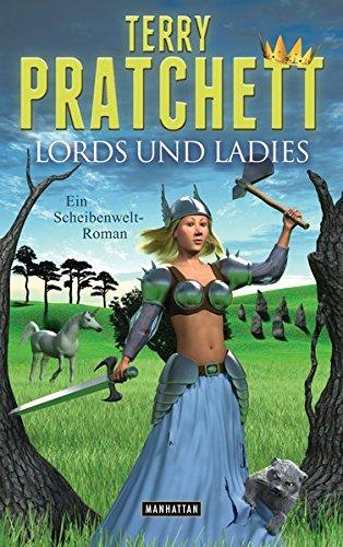 9783442547142: Lords und Ladies: Ein Scheibenwelt-Roman