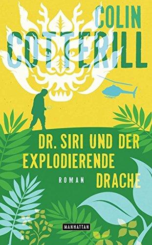 9783442547548: Dr. Siri und der explodierende Drache - Dr. Siri ermittelt 8