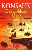 9783442552450: Das goldene Meer