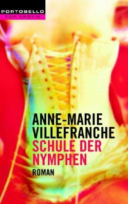 Schule der Nymphen (9783442554492) by Anne-Marie Villefranche