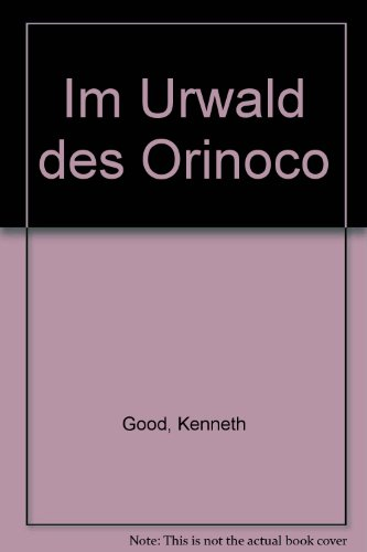 9783442711499: Im Urwald des Orinoco (Livre en allemand)