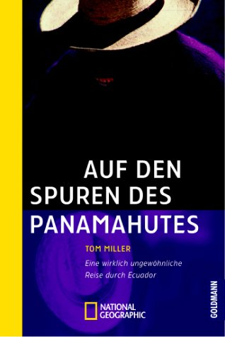 9783442712168: Auf den Spuren des Panamahutes.