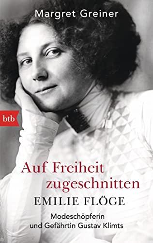 9783442714131: Auf Freiheit zugeschnitten: Emilie Flöge