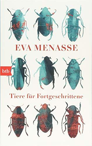 Tiere für Fortgeschrittene: Menasse, Eva