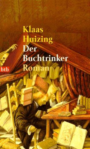 9783442720149: Der Buchtrinker.
