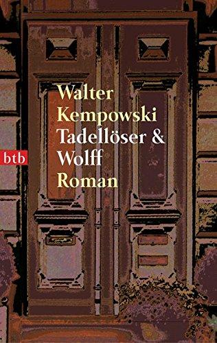 Tadelloser und Wolff: Kempowski, Walter