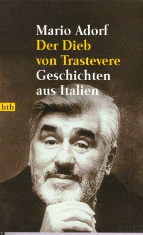 9783442720385: Der Dieb von Trastevere. Geschichten aus Italien.
