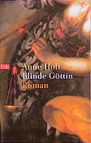 Blinde Göttin (btb-TB) Holt, Anne: Blinde Göttin (btb-TB)