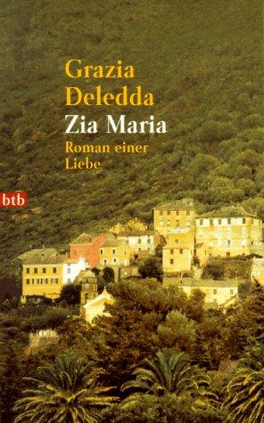 Zia Maria: Grazia Deledda