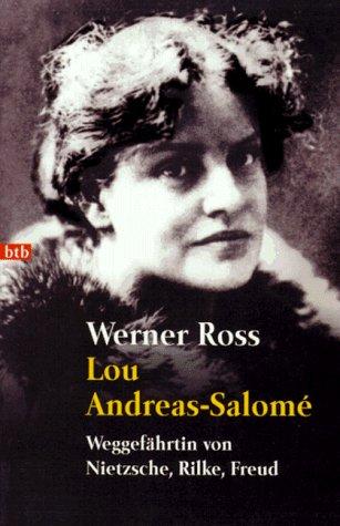 9783442721863: Lou Andreas- Salome. Weggef�hrtin von Nietzsche, Rilke, Freud.