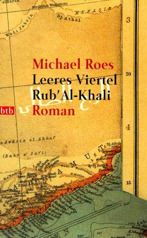 9783442722266: Leeres Viertel Rub al- Khali. Invention über das Spiel.