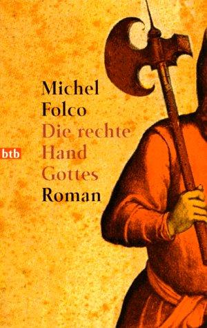 9783442722372: Die rechte Hand Gottes: Roman