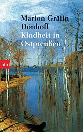 Kindheit in Ostpreußen.: Marion Gräfin Dà nhoff